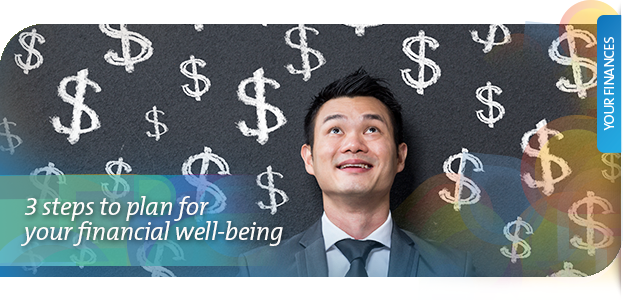 3 steps to plan for financial well-being