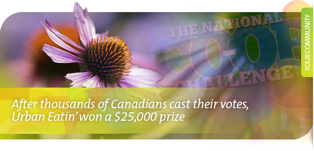 After thousands of Canadians cast their votes, Urban Eatin' won a $25,000 prize