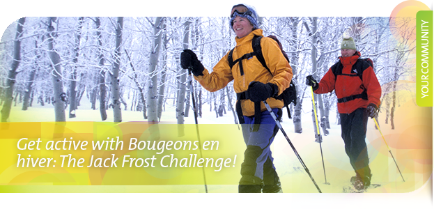 Get active with Bougeons en hiver: The Jack Frost Challenge!