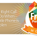 Make the Right Call: What To Do When Your Mobile Phone Is Lost or Stolen