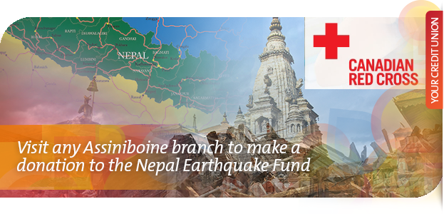 You can make a difference by visiting any Assiniboine branch to make a donation to the Nepal Earthquake Fund